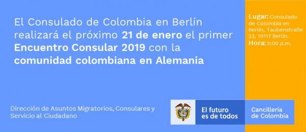 El Consulado de Colombia en Berlín realizará el próximo 21 de enero el primer Encuentro Consular 2019 con la comunidad colombiana