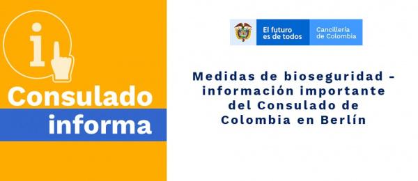 Medidas de bioseguridad - información importante del Consulado de Colombia